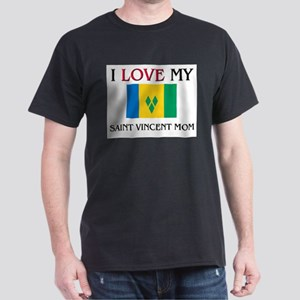 I Love My Saint Vincent Mom Dark T-Shirt